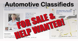 Automotive Classifieds - For Sale and Help Wanted